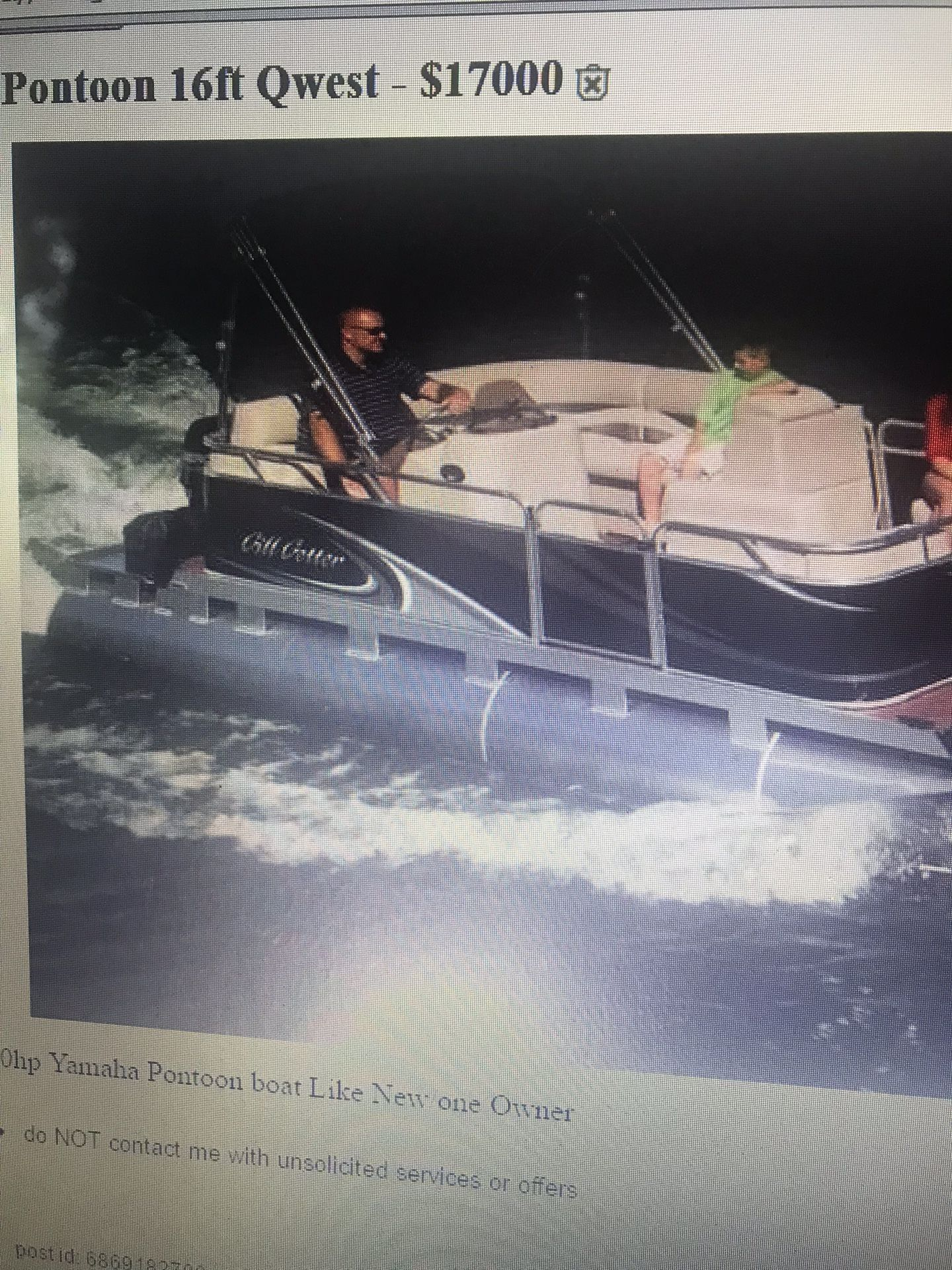 2016 Qwest pontoon boat. 16 ft. and still like new. Has a 50 HP Yamaha motor. I have enjoyed my boat but, I have retired and moving to FL. $17,000