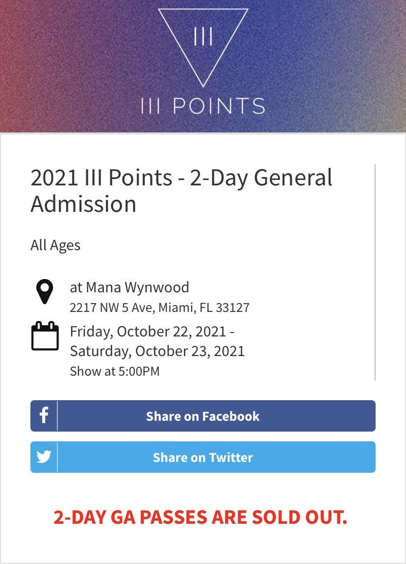 III Points 2021 General Admission, 2 Day Pass (Two For Sale)