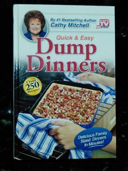 Quick & Easy Dump Dinners by Cathy Mitchell Sells for $10 Brand New online. Never been used for Only $5 Thumbnail
