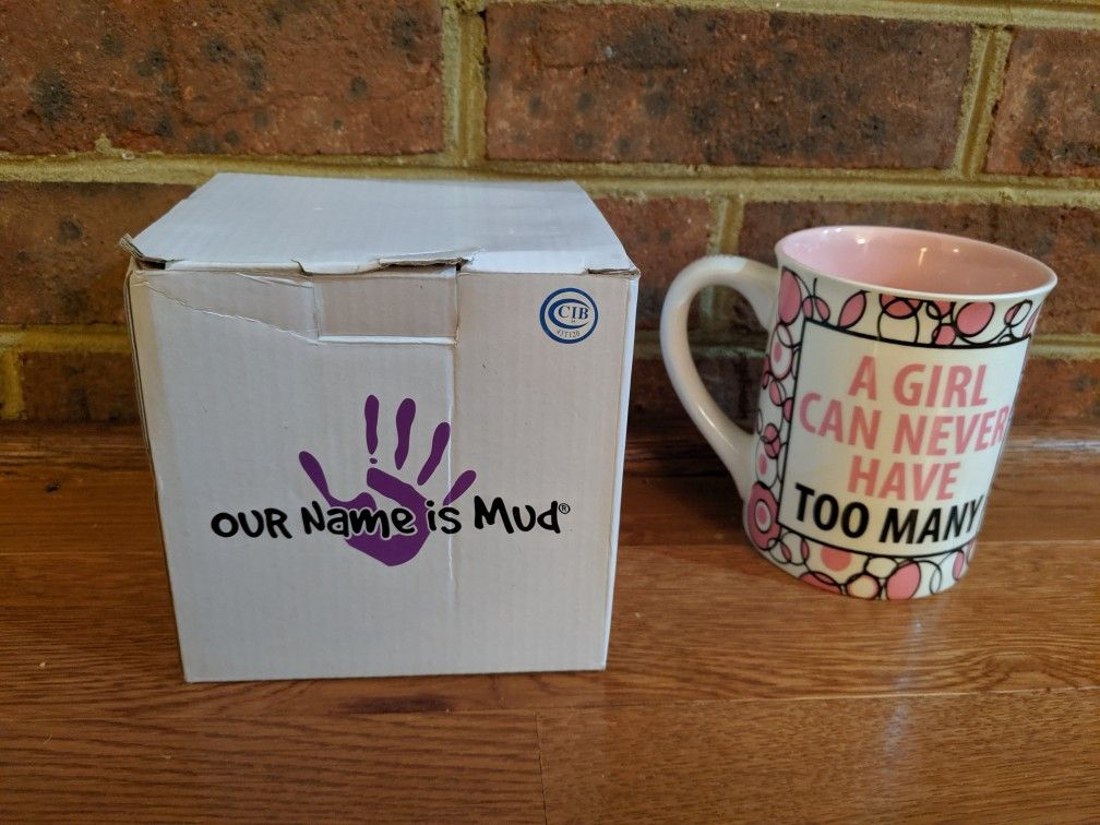 """Large Coffee Cup by MUD """"A Girl Can Never Have Too Many OMG Shoes"""""""