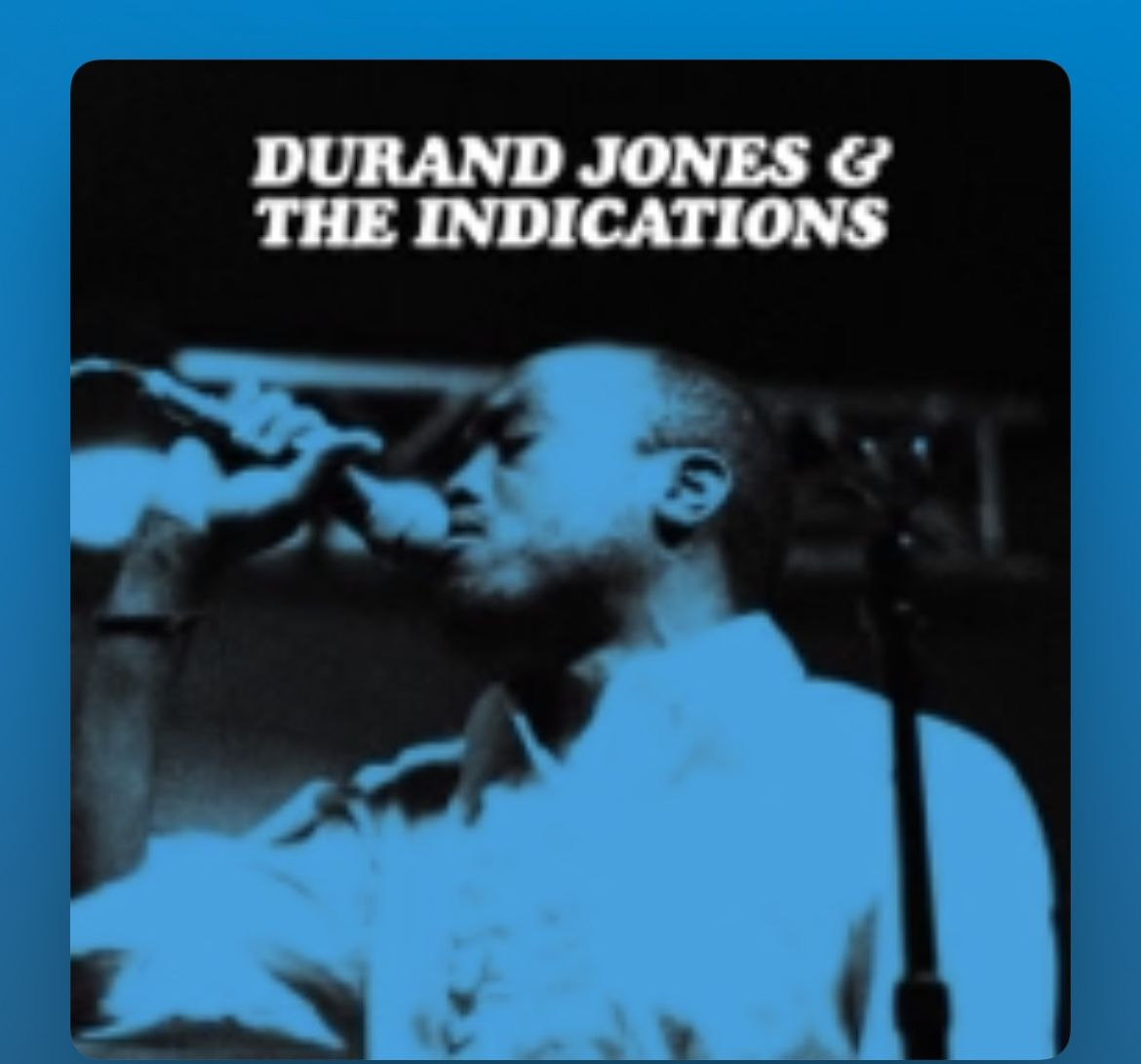 2 Tix To Durand Jones And The Indications