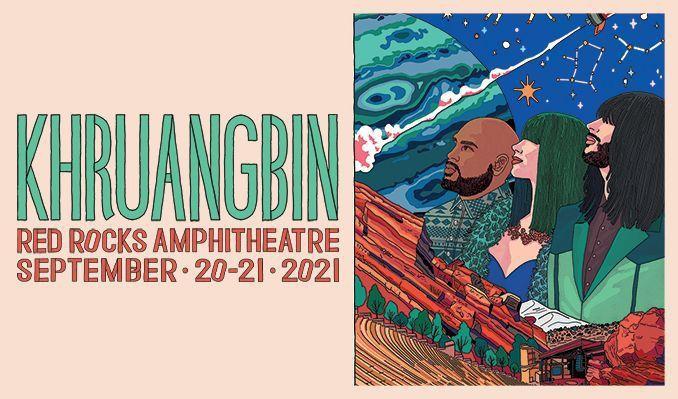 Khruangbin Tickets (2) - Red Rocks 9/21